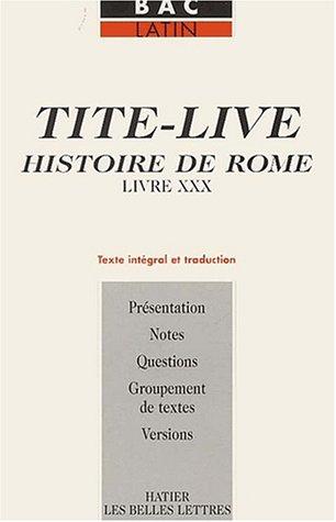 Histoire de Rome, livre XXX: Tite-Live