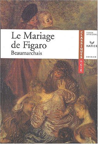 9782218742149: Le Mariage de Figaro de Beaumarchais