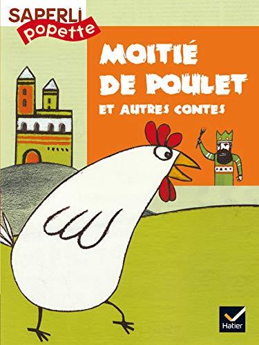9782218742347: Saperlipopette CP : Moitié-de-poulet et autres contes, album numéro 5