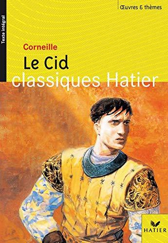 9782218743412: Classique Hatier - Oeuvres & thèmes : Le Cid de Corneille