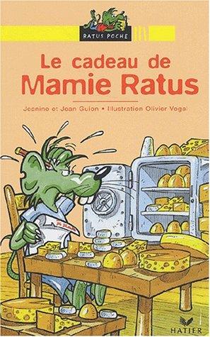 9782218743658: Bibliotheque De Ratus: Le Cadeau De Mamie Ratus (French Edition)