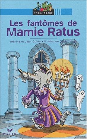 9782218743863: Les Fantômes de Mamie Ratus