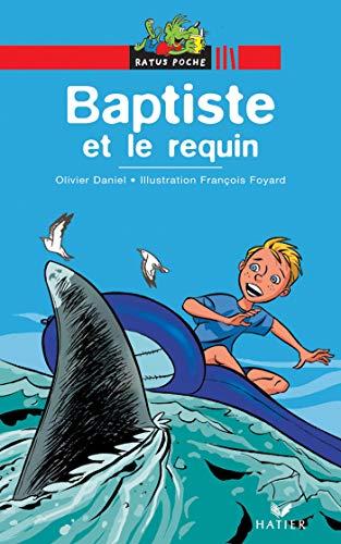9782218744211: Bibliotheque De Ratus: Baptiste ET Le Requin (French Edition)