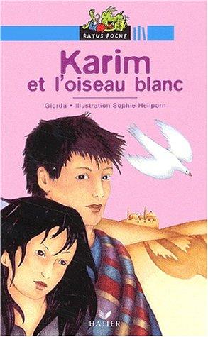 9782218744235: Ratus Poche Karim Et L'oiseau Blanc (French Edition)