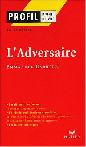9782218744631: L'Adversaire, Emmanuel Carrère