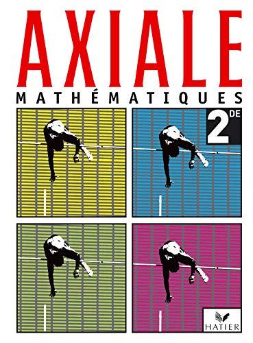 9782218744815: Axiale, math�matiques 2nde : Livre de l'�l�ve