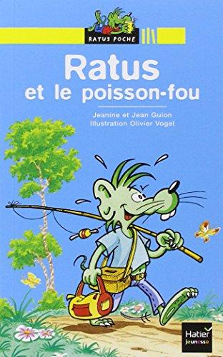 9782218745393: Ratus et le poisson-fou (Ratus Poche jaune)