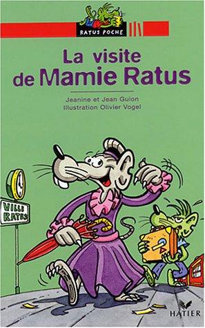 9782218745478: Bibliotheque De Ratus: LA Visite De Mamie Ratus (French Edition)