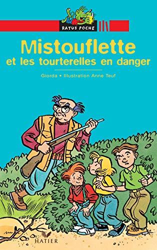 9782218745508: Mistouflette et les tourterelles en danger