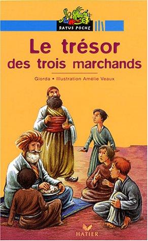 9782218745577: Le trésor des trois marchands