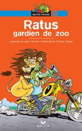 9782218745614: Bibliotheque De Ratus: Ratus Gardien De Zoo (French Edition)