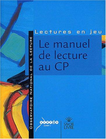 9782218745669: Le manuel de lecture au CP : Réflexions, analyses et critères de choix