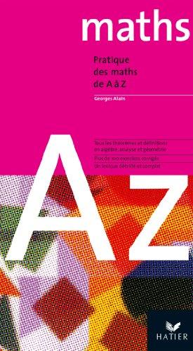 9782218746239: Pratique des maths de A � Z