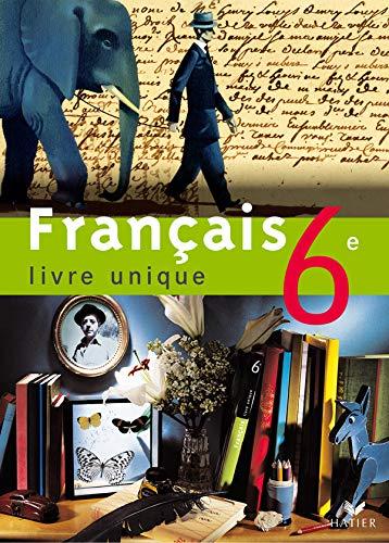 9782218746260: Français 6e : Livre unique