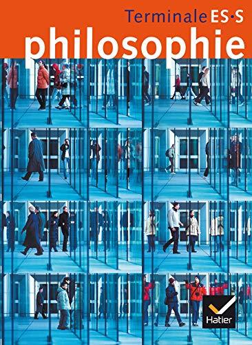9782218746796: Philosophie Terminale Es, S: Livre De L'eleve (French Edition)