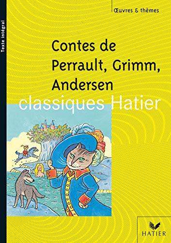 9782218747120: Contes de Perrault, Grimm, Andersen (Classiques Hatier)