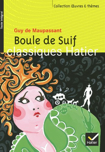 9782218747168: Oeuvres & Themes: Boule De Suif (French Edition)