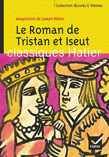 9782218747199: Le Roman de Tristan et Iseut : Adaptation de Joseph Bédier (Oeuvres & Thèmes)