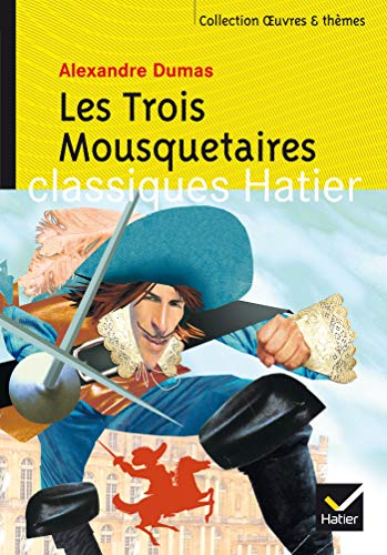 9782218747212: Oeuvres & Themes: Les Trois Mousquetaires (French Edition)