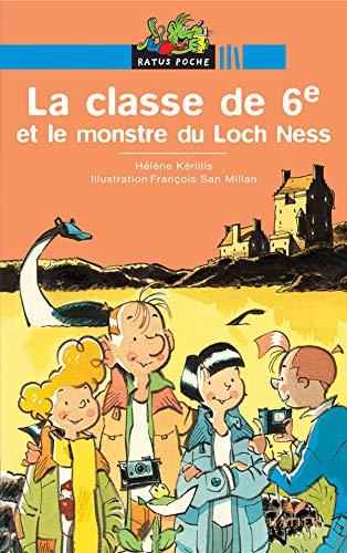 9782218748028: La Classe de 6e et le Monstre du Loch Ness