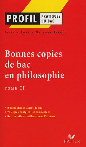 9782218748325: Bonnes copies de bac en philosophie : Tome 2