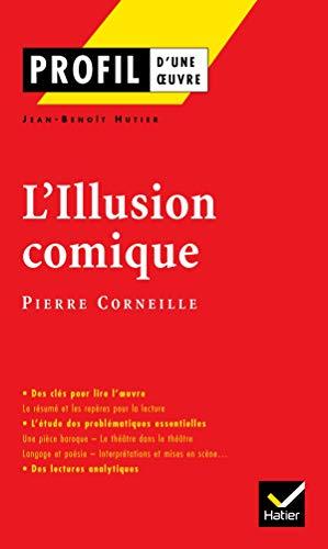 9782218749087: L'Illusion comique : (1635-1636) Pierre Corneille