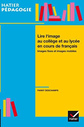 Lire l'image au collège et au lycée: Fanny Deschamps