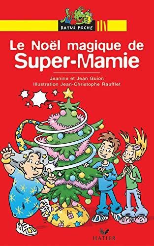 9782218749506: Le Noël magique de Super-Mamie