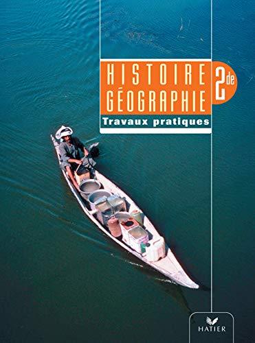 9782218749858: Histoire-Géographie 2e : Travaux dirigés
