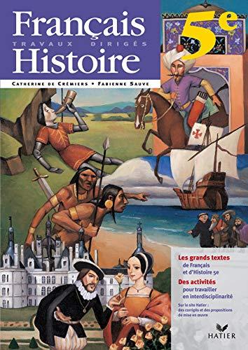 9782218750267: Français-Histoire 5e : Travaux dirigés