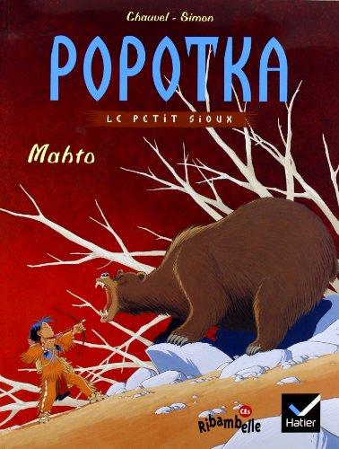 9782218750274: Popotka le petit sioux, Tome 2 : Mahto