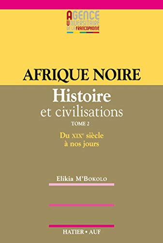 Afrique noire (French Edition): M'Bokolo, Elikia, Le Callennec, Sophie, Bah, Thierno, Collectif
