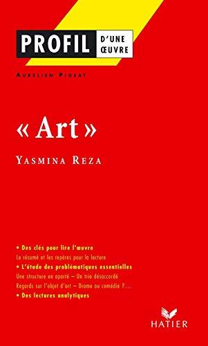 9782218750892: Profil d'une oeuvre : Art de Yasmina Reza