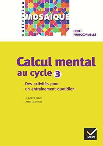 9782218751059: Calcul mental au cycle 3 : Fiches photocopiables