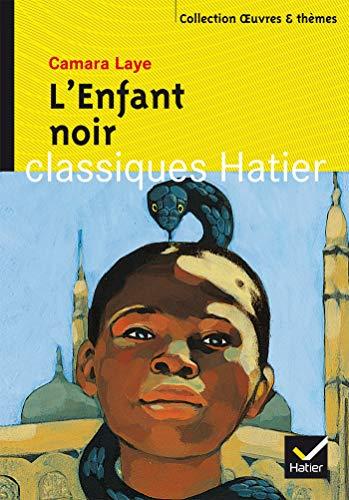 9782218751158: Oeuvres & Themes: L'enfant noir (Classiques Hatier)