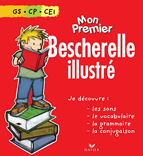 Mon Premier Bescherelle Illustre (French Edition) (2218751356) by Bescherelle