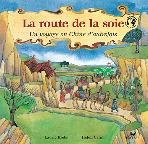 9782218752766: La route de la soie (French Edition)
