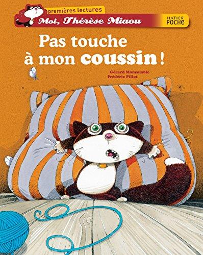 9782218753534: Moi, Thérèse Miaou : Pas touche à mon coussin !