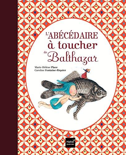 9782218753855: L'abécédaire à toucher de Balthazar - Pédagogie Montessori