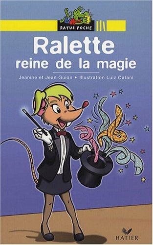 9782218753893: Ralette, drôle de chipie : Ralette reine de la magie