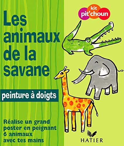 9782218754470: Les animaux de la savane : Réalise un grand poster en peignant 6 animaux avec tes doigts