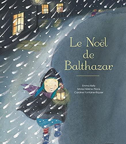 9782218754593: Le Noel de Balthazar (French Edition)