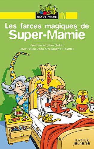 9782218920004: Bibliotheque De Ratus: Les Farces Magiques De Super-Mamie (French Edition)