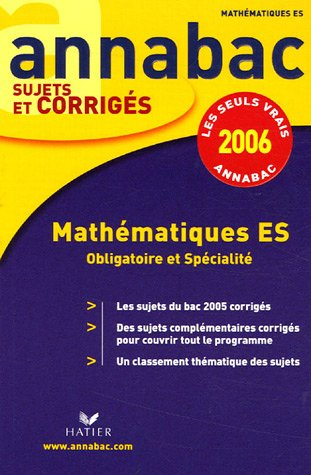 9782218920165: Annabac, 2006 : Sujets et corrigés, Mathématiques ES
