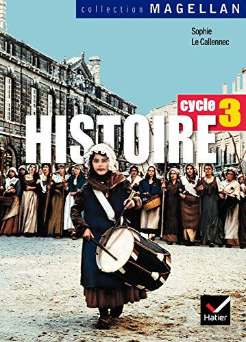 9782218920738: Histoire Cycle 3: Conforme Aux Programmes 2002 (French Edition)