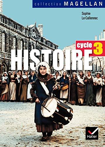 9782218920738: Histoire Cycle 3 : Conforme aux programmes 2002 (Magellan)