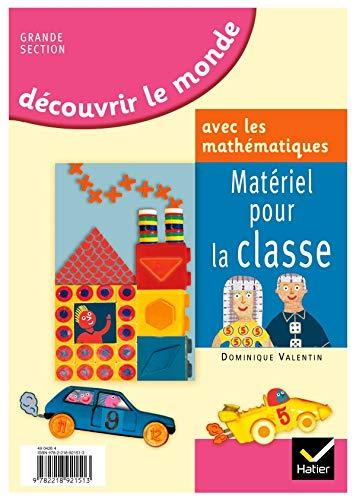 9782218921513: Découvrir le monde avec les mathématiques Grande Section : Matériel pour la classe