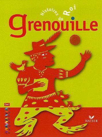 9782218922046: Histoires du roi Grenouille