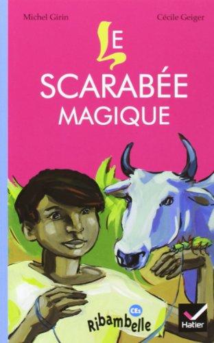 9782218922336: Ribambelle CE1 serie jaune ed. 2011 - le scarabee magique (album n 4)