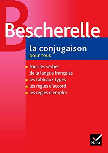9782218922626: Bescherelle. La conjugaison 2006. Per le Scuole superiori: La Conjugasion Pour Tous